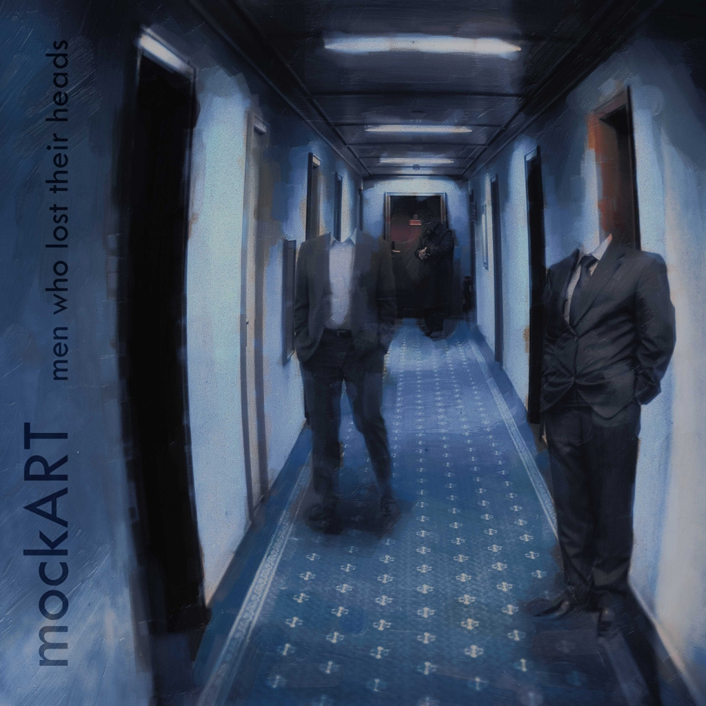 Men Who Lost Their Heads - Cover image of the mockART CD